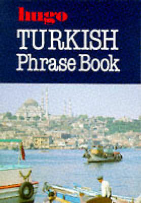 """AS NEW"" Title: Turkish Phrase Book Hugos Phrase Book, Ahmet T. Turkistanli and"