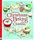 Usborne Christmas Baking for Children by Abigail Wheatley (Hardback, 2009)