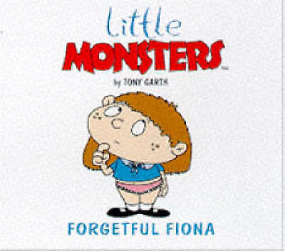 1 of 1 - Very Good, Forgetful Fiona (Little Monsters), Garth, Tony, Book