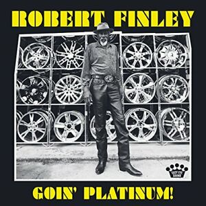 Robert-Finley-Goin-Platinum-CD