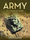 Army: An Illustrated History by Chester G. Hearn, Robert F. Dorr (Paperback, 2015)