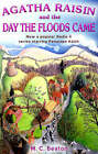 Agatha Raisin and the Day the Floods Came by M. C. Beaton (Paperback, 2006)