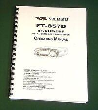 Yaesu FT-857D Instruction Manual - Premium Card Stock Covers & 32 LB Paper!
