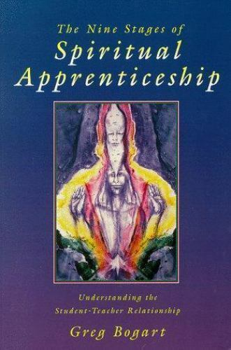 The Nine Stages of Spiritual Apprenticeship: Understanding the Student-Teacher