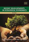 Recent Developments in Ecological Economics by Edward Elgar Publishing Ltd (Hardback, 2008)
