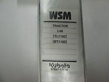Kubota L48 Tractor TL1150 Front Loader BT1100 Backhoe Workshop Manual BINDER OEM