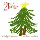 2tone Christmas by Cindy Horstman/Michael Medina (CD, Nov-2010, CD Baby (distributor))