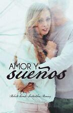 Amor y SueÑOs by Roberto Camilo Santiesteban Ramirez (2014, Hardcover)