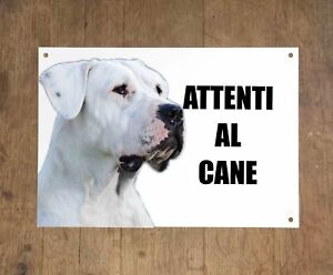 DOGO-ARGENTINO-attenti-al-cane-mod-1-TARGA-cartello-IN-METALLO