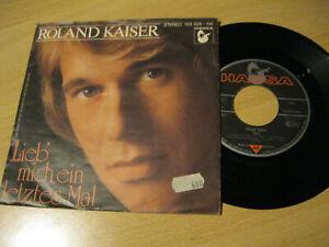 7-034-Single-Roland-Kaiser-Lieb-mich-ein-letztes-mal-Vinyl-Hansa-103-025-100