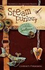 Steampunkery: Revised and Updated Swellegant! Edition by Christi Friesen (Paperback / softback, 2015)
