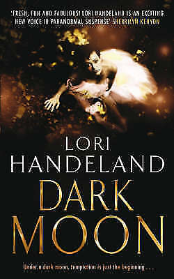 1 of 1 - Dark Moon (The Nightcreature series), Handeland, Lori, Very Good Book