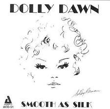 Dawn, Dolly-Smooth As Silk CD NEW