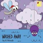 Washed Away by Mandy Lambright, K Wendt (Paperback / softback, 2015)