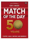 Match of the Day: 50 Years of Football by Nick Constable (Hardback, 2014)