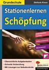 Kohls Stationenlernen Schöpfung / Grundschule von Stefanie Kraus (2015, Taschenbuch)