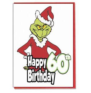grinch 60th birthday card husband wife boyfriend girlfriend sister