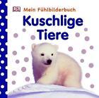 Kuschlige Tiere. Mein Fühlbilderbuch von Franziska Jaekel (2011, Gebundene Ausgabe)