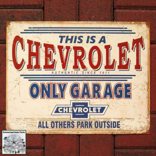 CHEVROLET ONLY GARAGE Tin Sign GM Chevy Hot Rod Man Cave Shop Automotive S-2200
