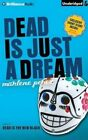 Dead Is Just a Dream by Marlene Perez (CD-Audio, 2014)