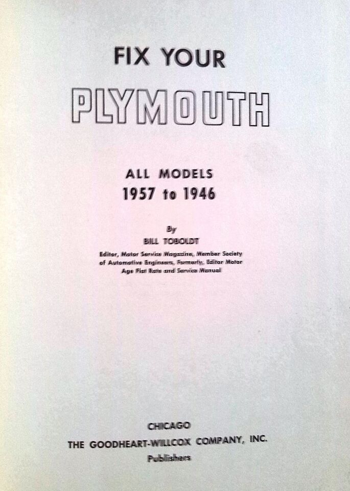 Reparationshåndbog, Fix your Plymouth.