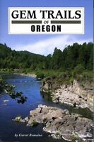 Gem Trails Of Oregon By Garret Romaine, (paperback), Gem Guides Book Co , New, F