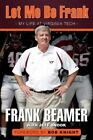 Heart of a Hokie : My Life at Virginia Tech by Frank Beamer and Jeff Snook (2013, Hardcover)