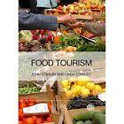 Food Touri: A Practical Marketing Guide by Linda Stanley, John Stanley (Hardback, 2014)