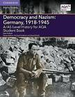 A/AS Level History for AQA Democracy and Nazism: Germany, 1918-1945 Student Book by Nick Pinfield (Paperback, 2015)