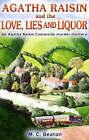 Agatha Raisin and Love, Lies and Liquor by M. C. Beaton (Hardback, 2006)