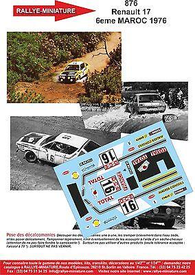 Decals 1/43 Ref 0876 Renault 17 Gordini Prive Rallye Du Maroc 1976 Rally Wrc Un Rimedio Sovranazionale Indispensabile Per La Casa