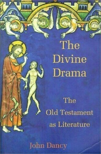 Göttliche Drama : The Old Testament Als Literatur Taschenbuch John Dance