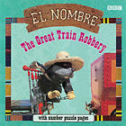 El Nombre: Great Train Robbery by BBC (Paperback, 2001)