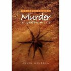 The Brown Recluse Murder in Green Hills 9781450004480 by Ruben Mendoza