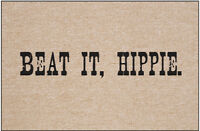 High Cotton M-175 Beat It Hippie Doormat Home Furnishings