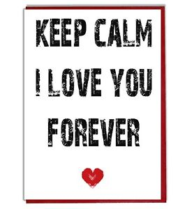 Details about Love Quote Valentine\'s Day Anniversary Card - Keep Calm I  Love You Forever