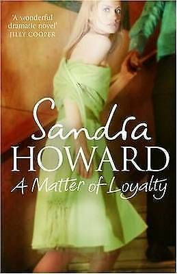 1 of 1 - A Matter of Loyalty by Sandra Howard Large Paperback 20% Bulk Book Discount