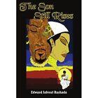 The Son Still Rises 9781420846515 by Edward Jabreel Rashada Book