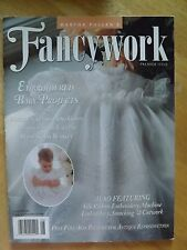 Martha Pullen's FANCYWORK Premier Issue 1997 Heirloom Sewing Smocking Lace UNCUT