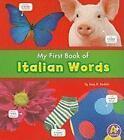 My First Book of Italian Words von Katy R. Kudela (2011, Taschenbuch)
