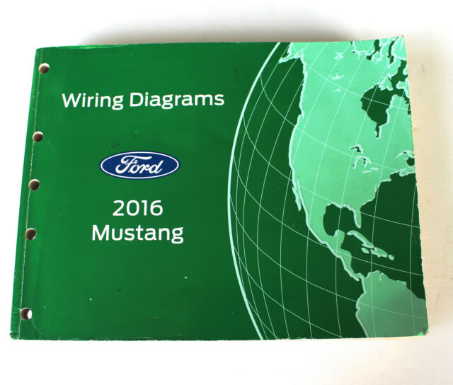 Oem 2016 Ford Mustang Electrical Wiring Diagrams Service Shop Manual