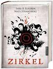 Zirkel / Engelsfors Trilogie Bd.1 von Mats Strandberg und Sara Bergmark Elfgren (2012, Gebundene Ausgabe)