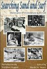 Searching Sand and Surf: The Origins of Archaeology in Florida by Florida Historical Society Press (Paperback / softback, 2014)