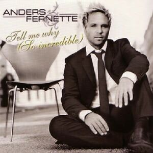Andreas-Fenette-034-Tell-My-Why-so-Incredible-034-2009