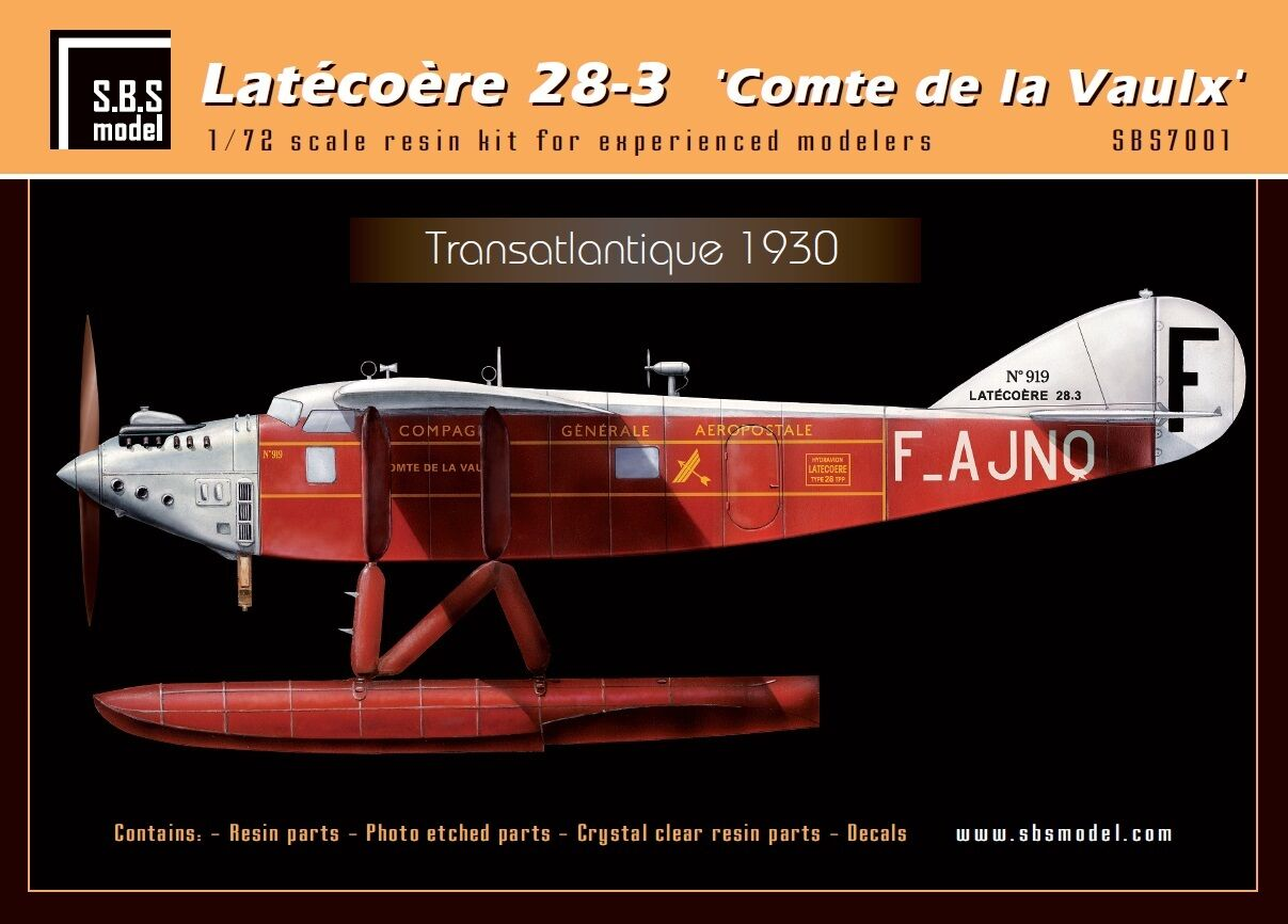 SBS Model 7001 1 72 Latecoere 28 -3 'Comte de la Vaulx' full resin kit