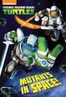 Mutants in Space! (Teenage Mutant Ninja Turtles) by David Lewman (Paperback / softback, 2017)