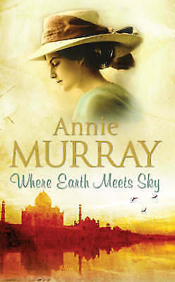 1 of 1 - Where Earth Meets Sky by Annie Murray (Paperback, 2007)