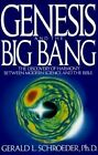 Genesis and the Big Bang by Gerald L. Schroeder (Paperback, 1996)