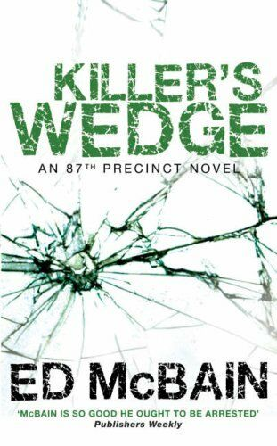 KILLER'S WEDGE (87th Precinct) By Ed McBain. 9780749080235