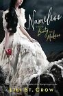 Nameless: A Tale of Beauty and Madness by Lili St. Crow (Paperback, 2013)